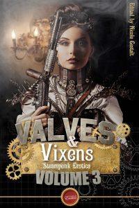 Valves & Vixens 3 by Nicole Gestalt