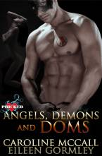 Angels, Demons and Doms by Caroline McCall & Eileen Gormley