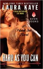 Hard As You Can: A Hard Ink Novel by Laura Kaye