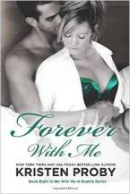Forever With Me: Book Eight in the With Me In Seattle Series (Volume 8) by Kristen Proby
