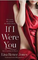 If I Were You (Inside Out Trilogy) by Lisa Renee Jones