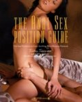 The Anal Sex Position Guide: The Best Positions for Easy, Exciting, Mind-Blowing Pleasure by Tristan Taormino