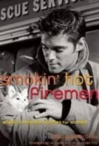 Smokin' Hot Firemen: Erotic Romance Stories for Women by Delilah Devlin (Ed)
