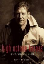High Octane Heroes: Erotic Romance for Women by Delilah Devlin (Ed)