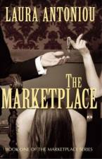 The Marketplace Series by Laura Antoniou