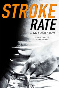 Stroke Rate by L.M. Somerton