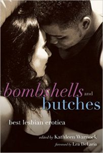 Bombshells and Butches: Best Lesbian Erotic by Kathleen Warnock (Ed)