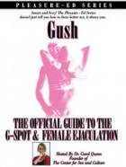 Gush: The Official Guide to the G-Spot & Female Ejaculation