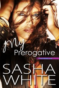 My Prerogative by Sasha White