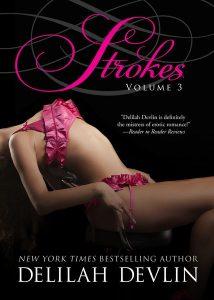 Strokes Volume 3 by Delilah Devlin