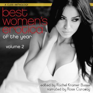 Best Women's Erotica of the Year – Volume 2, edited by Rachel Kramer Bussel