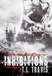 Prohibition Inhibition by TL Travis