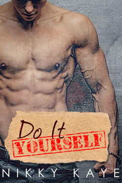 DO IT YOURSELF by Nikky Kaye