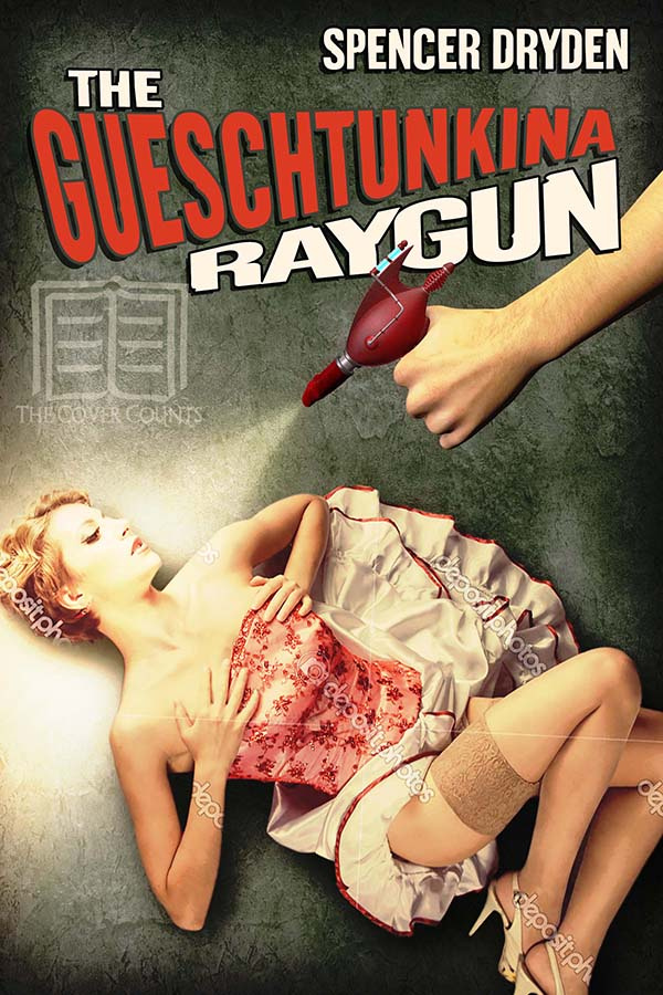 THE GUESCHTUNKINA RAY GUN by Spencer Dryden