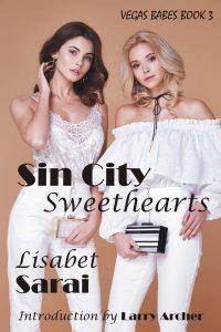 Vegas Babes #3: Sin City Sweethearts