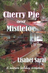 Cherry Pie and Mistletoe: A Mature Holiday Romance