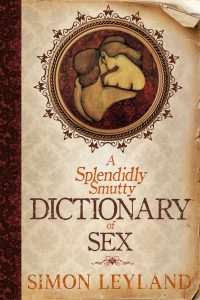 A Splendidly Smutty Dictionary of Sex