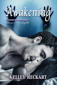 Awakening, Shadow-walkers Book 1