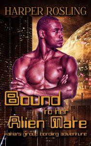 Bound to Her Alien Mate: Katia's Group Bonding Adventure