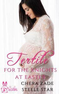 Fertile For The Knights At Easter (Short And Steamy: Baby Bumps)