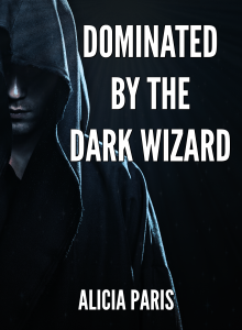 Dominated by the Dark Wizard