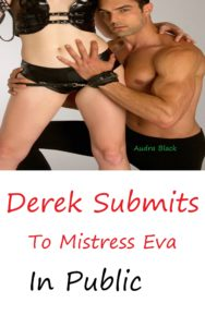 Derek Submits To Mistress Eva In Public