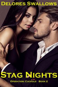 Stag Nights (Operation: Cuckold #2)
