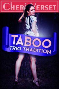 Taboo Trio Tradition