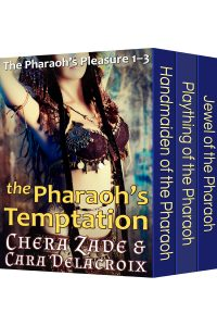 The Pharaoh's Temptation (The Pharaoh's Pleasure, Books 1–3)