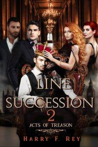 The Line of Succession 2: Acts of Treason