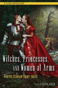 Witches, Princesses and Women at Arms: Erotic Lesbian Fairy Tales