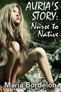 Auria's Story:  Nurse to Native