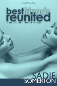 BEST FRIENDS REUNITED …a BFF Confessions novella