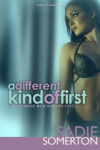 A DIFFERENT KIND OF FIRST …a Guesthouse With Benefits novella