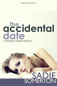 The Accidental Date: A Reverse Harem Novella