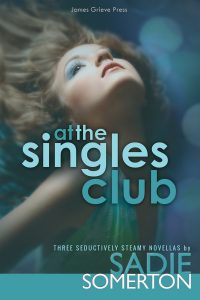 AT THE SINGLES CLUB – Three Seductively Steamy Novellas